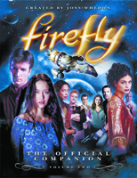 Firefly: The Official Companion: Volume Two